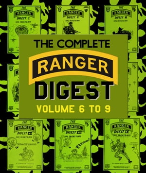The Complete RANGER DIGEST: Volumes 6-9 Revised Edition