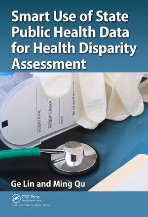 Smart Use of State Public Health Data for Health Disparity Assessment
