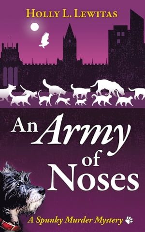 An Army of Noses A Spunky Murder Mystery