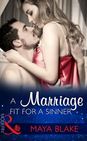 A Marriage Fit For A Sinner (Mills & Boon Modern) (Seven Sexy Sins,  Book 6)