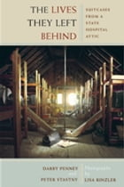 The Lives They Left Behind Cover Image