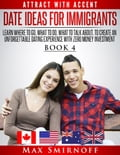online magazine -  Date Ideas for Immigrants: Learn Where to Go, What to Do, What to Talk About to Create an Unforgettable Dating Experience with Zero Money Investment