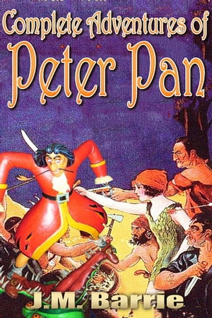 Peter Pan Complete Adventures of Peter Pan,  Free Audiobook Links