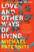 Love and Other Ways of Dying Cover Image