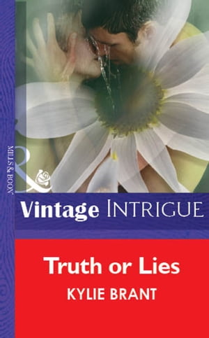 Truth Or Lies (Mills & Boon Vintage Intrigue)