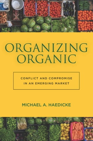 Organizing Organic Conflict and Compromise in an Emerging Market