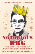 Notorious RBG Young Readers' Edition Cover Image