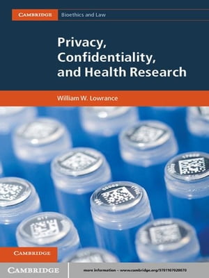 Privacy,  Confidentiality,  and Health Research