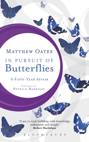 In Pursuit of Butterflies A Fifty-year Affair