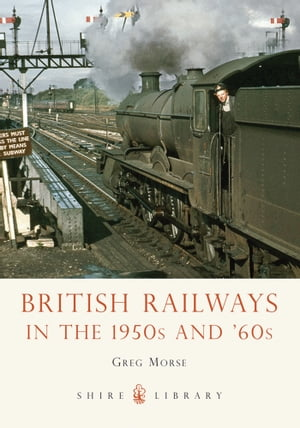 British Railways in the 1950s and ?60s