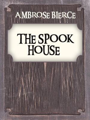 The Spook House