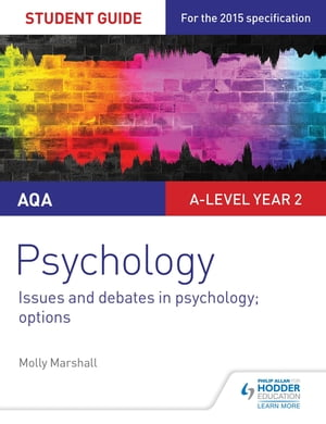 AQA Psychology Student Guide 3: Issues and debates in psychology; options
