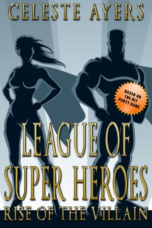 League of Super Heroes (Book #1)