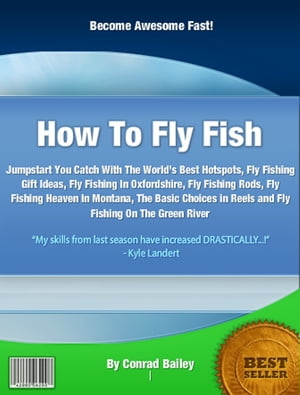 How To Fly Fish