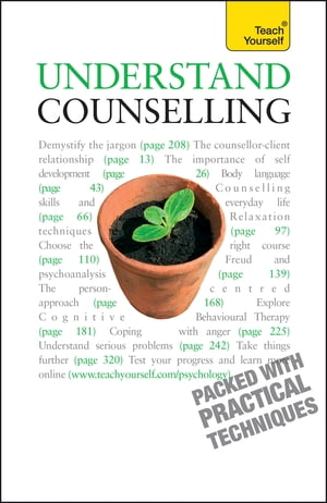 Understand Counselling: Teach Yourself Learn Counselling Skills For Any Situations