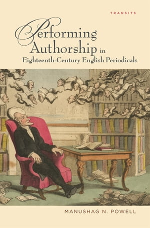 Performing Authorship in Eighteenth-Century English Periodicals