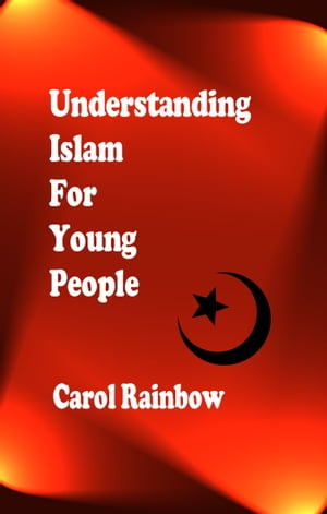 Understanding Islam for Young People
