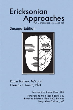 Ericksonian Approaches A Comprehensive Manual (Second Edition)