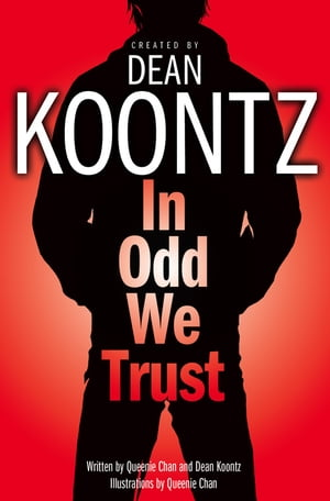 In Odd We Trust (Odd Thomas Graphic Novel)
