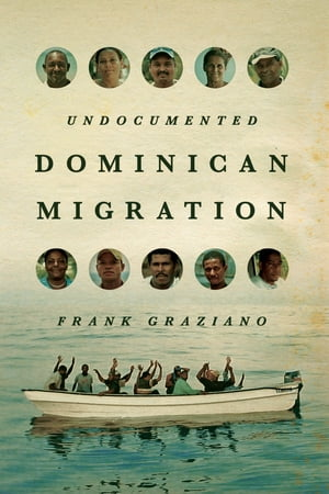 Undocumented Dominican Migration
