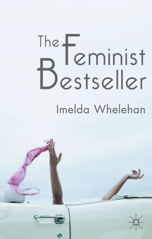The Feminist Bestseller From Sex and the Single Girlto Sex and the City