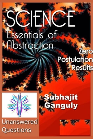 Essentials of Abstraction: Zero Postulation Results Abstraction