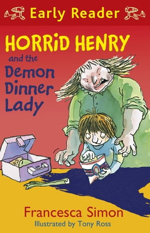 Horrid Henry and the Demon Dinner Lady Book 21