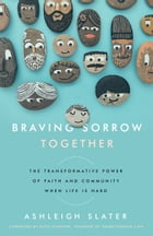 Braving Sorrow Together Cover Image