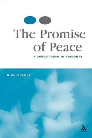 The Promise of Peace: A Unified Theory of Atonement