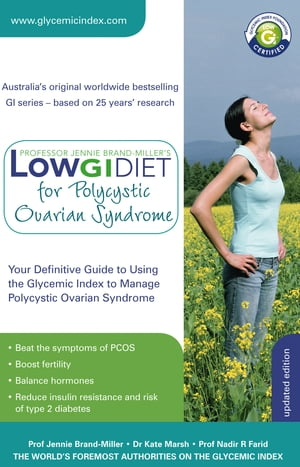 Low GI Diet for Polycystic Ovarian Syndrome Your definitive guide to using the Glycemic Index to manage polycystic ovarian syndrome
