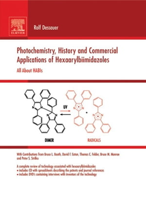 Photochemistry,  History and Commercial Applications of Hexaarylbiimidazoles All about HABIs