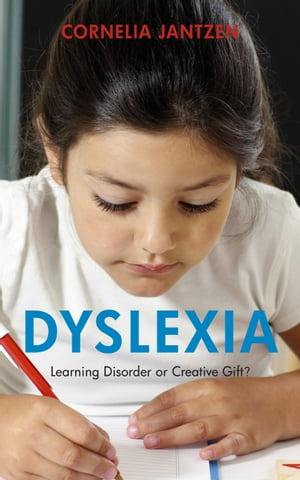 Dyslexia Learning Disorder or Creative Gift?