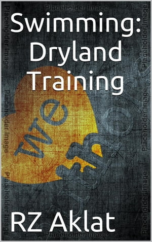 Swimming: Dryland Training