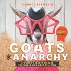 Goats of Anarchy Cover Image