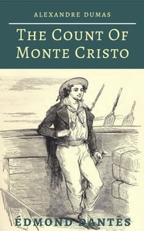 The Count of Monte Cristo, Illustrated (Full Edition - Vol. 1, 2, 3, 4 & 5)