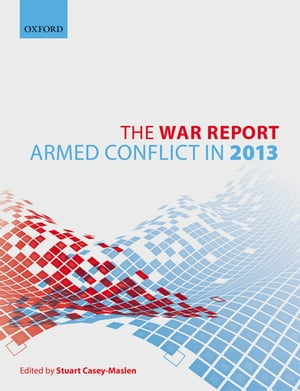 The War Report Armed Conflict in 2013