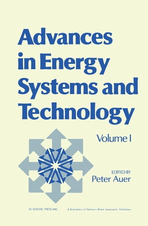 Advances in Energy Systems and Technology Volume 1