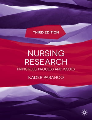 Nursing Research Principles,  Process and Issues