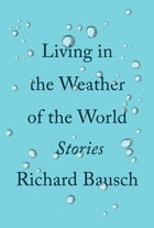 Living in the Weather of the World Cover Image