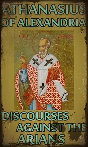 Discourses Against the Arians