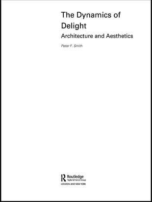 The Dynamics of Delight: Architecture and Aesthetics