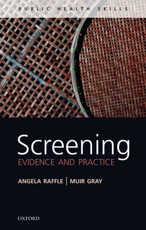 Screening Evidence and practice