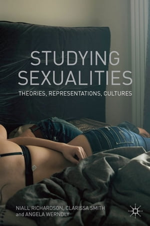 Studying Sexualities Theories,  Representations,  Cultures