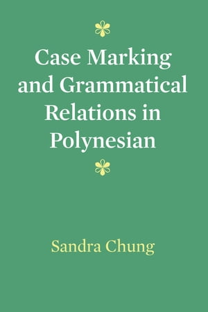Case Marking and Grammatical Relations in Polynesian
