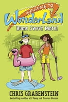 Welcome to Wonderland #1: Home Sweet Motel Cover Image