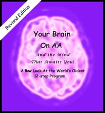 Your Brain on AA (And the Mind That Awaits You)