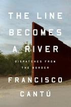 The Line Becomes a River Cover Image