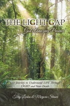 The Light GAP: God's Amazing Presence Cover Image