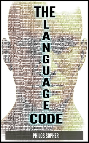 THE LANGUAGE CODE: How to Stop Anxiety,  Worry,  Fear,  Stress and Depression
