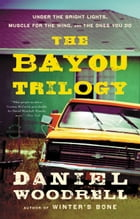 The Bayou Trilogy Cover Image
